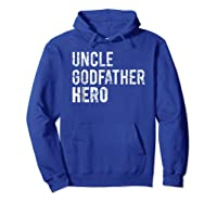 Uncle Cool Awesome Godfather Hero Family Gift Shirts Hoodie Royal Blue