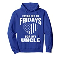 Red Fridays Deployed Uncle T-shirt Hoodie Royal Blue