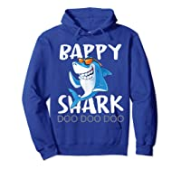 Bappy Shark, Fathers Day Gift From Wife Son Daughter Shirts Hoodie Royal Blue