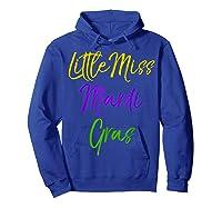Little Miss Mardi Gras Shirt For Cute Girls Mardi Gras Hoodie Royal Blue