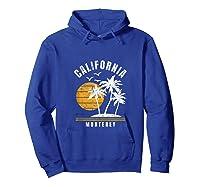 Monterey California, Ca Beach Vacation Gifts Shirts Hoodie Royal Blue