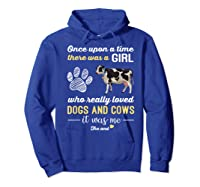 Once Upon A Time There Was A Girl Who Really Loved Dogs Shirts Hoodie Royal Blue