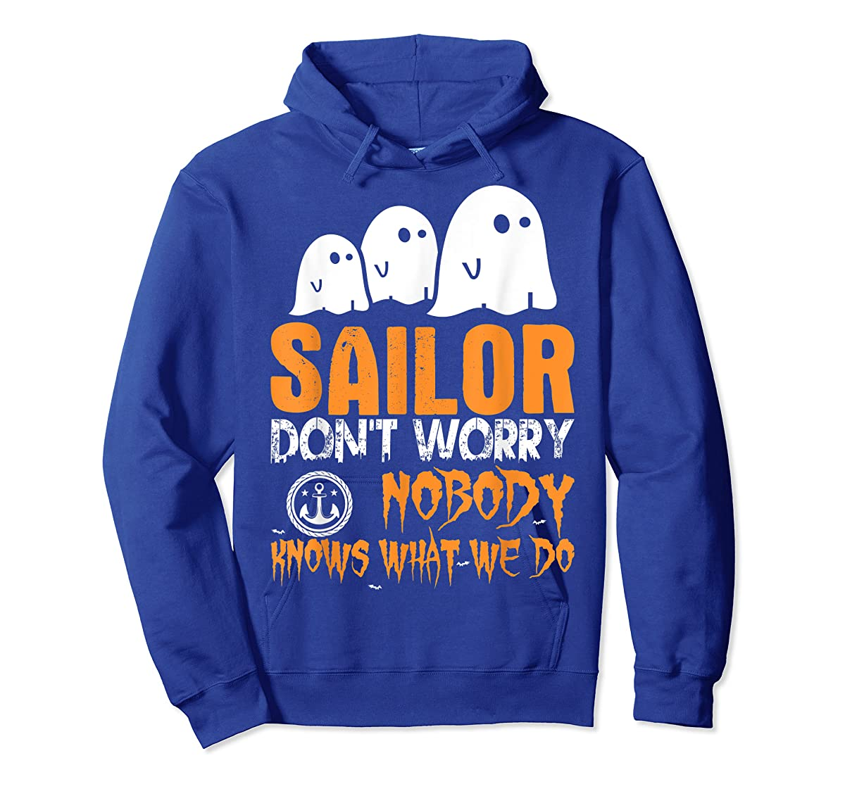 Sailor Nobody Knows What We Do Halloween T-Shirt-Hoodie-Royal