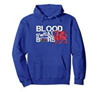 Blood Sweat Beers Wales Flag Rugby Six Nations Shirts Hoodie Royal Blue