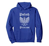 Polish Princess Shirt Girls Polska Pride Poland Shirt Hoodie Royal Blue
