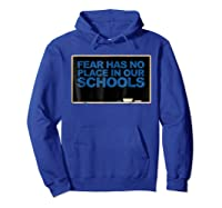Chalkboard R Has No Place In Schools Protest March Shirts Hoodie Royal Blue