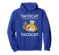 Tacocat Spelled Backwards Is Tacocat Funny Kitty Cat T-shirt Hoodie Royal Blue