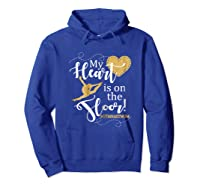 My Heart Is On The Floor Gymnast Mom Gif #gymmom Shirts Hoodie Royal Blue