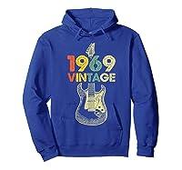 Vintage 1969 50th Birthday For Guitar Lover Tshirt T-shirt Hoodie Royal Blue