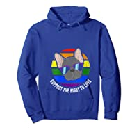 French Bulldog Gay Pride Lgtb Rainbow Flag Sunset Gay Gift T-shirt Hoodie Royal Blue