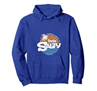 Feelin' Salty Beach Shirt Imperial Beach Ca T-shirt Hoodie Royal Blue