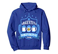 Beer Argentina Drinking Team Casual Argentina Flag T-shirt Hoodie Royal Blue