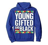Black History Gifted Shirts Hoodie Royal Blue