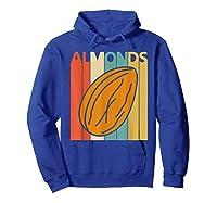 Vintage Retro Almonds Almond Nuts Gift Shirts Hoodie Royal Blue
