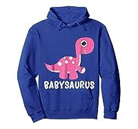 Babysaurus Rex Baby Saurus Dinosaur Cute Gift 2018 Shirts Hoodie Royal Blue