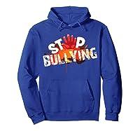 Stop Bullying Cute Unique Anti Bullying Gift Shirts Hoodie Royal Blue