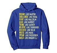 Dream Like Martin Inspirational Black History T-shirt Hoodie Royal Blue