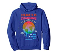 Climate Change Warming Awareness Earth Day T-shirt Hoodie Royal Blue