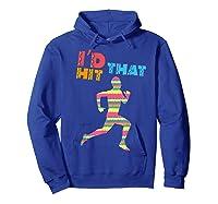 I D Hit That Runner. Pinata Shirt. Cinco De Mayo Hoodie Royal Blue