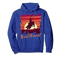 Rodeo 2019 T Shirt Houston Rodeo Cowboy Yiiihaaa Hoodie Royal Blue