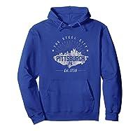 Pittsburgh Skyline T Shirt Steel City Souvenir Gift Hoodie Royal Blue