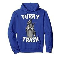 Furry Trash Bandit Raccoon Fandom Furries Tail T Shirt Gifts Hoodie Royal Blue