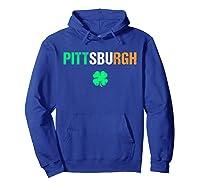 Pittsburgh Saint Patrick S Day Tshirt Saint Pattys Day Tee Hoodie Royal Blue