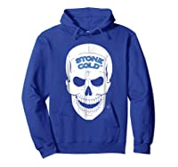 Stone Cold Steve Austin Shirts Hoodie Royal Blue