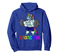 Dadacorn Manly Unicorn Weightlifting Muscle Fathers Day Gift Shirts Hoodie Royal Blue