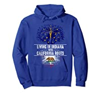 Indiana Home California Roots State Tree Flag Gift Shirts Hoodie Royal Blue