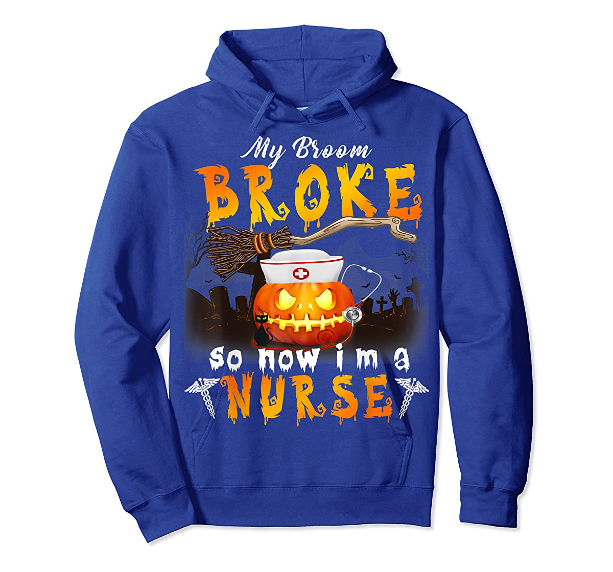 My Broom Broke So Now I'm A Nurse Halloween Costume Gift T-Shirt-Hoodie-Royal