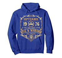 Sept 1976 42 Years Of Being A Mixture King Warrior Shirts Hoodie Royal Blue