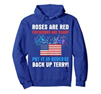 Put It In Reverse Back Up Terry Fireworks 4th Of July Shirts Hoodie Royal Blue
