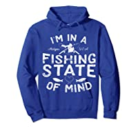 Michigan I'm In A Fishing State Of Mind Vacation Shirts Hoodie Royal Blue