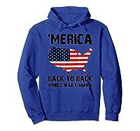 Merica-back-to-back-world-war-champs-t-shirt Hoodie Royal Blue