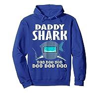 Welder Daddy Shark Funny Family Shark Christmas Gift Shirts Hoodie Royal Blue