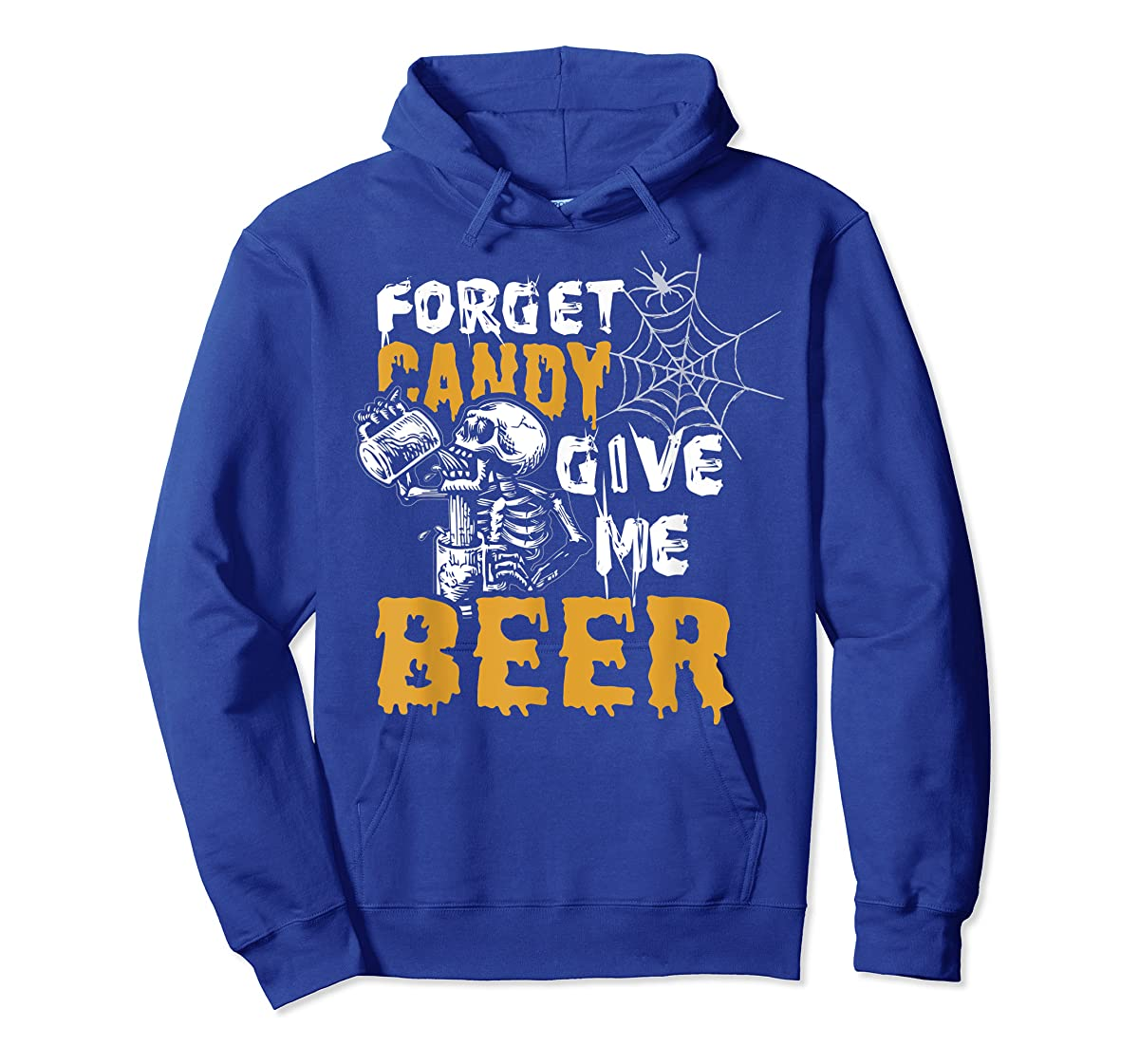 Forget Candy Give me Beer shirt Halloween Shirt gifts T-Shirt-Hoodie-Royal