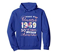 Made In February 1969 T Shirt 50 Years Of Being Awesome Hoodie Royal Blue
