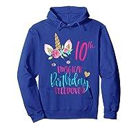 Unicorn 10th Magical Birthday Sleepover Party Girl Shirts Hoodie Royal Blue