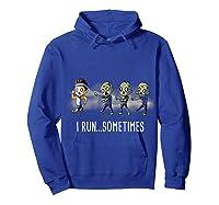 Run Sometimes Super Funny Dieting Shirts Hoodie Royal Blue