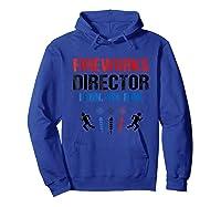 Fireworks Director If I Run You Run 4th Of July Gift Shirts Hoodie Royal Blue