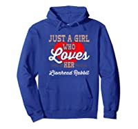 Just A Girl Who Loves Her Lionhead Rabbit Shirt For  Hoodie Royal Blue