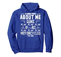 A Short Poem About Me Gun Motorcycles The End Shirts Hoodie Royal Blue