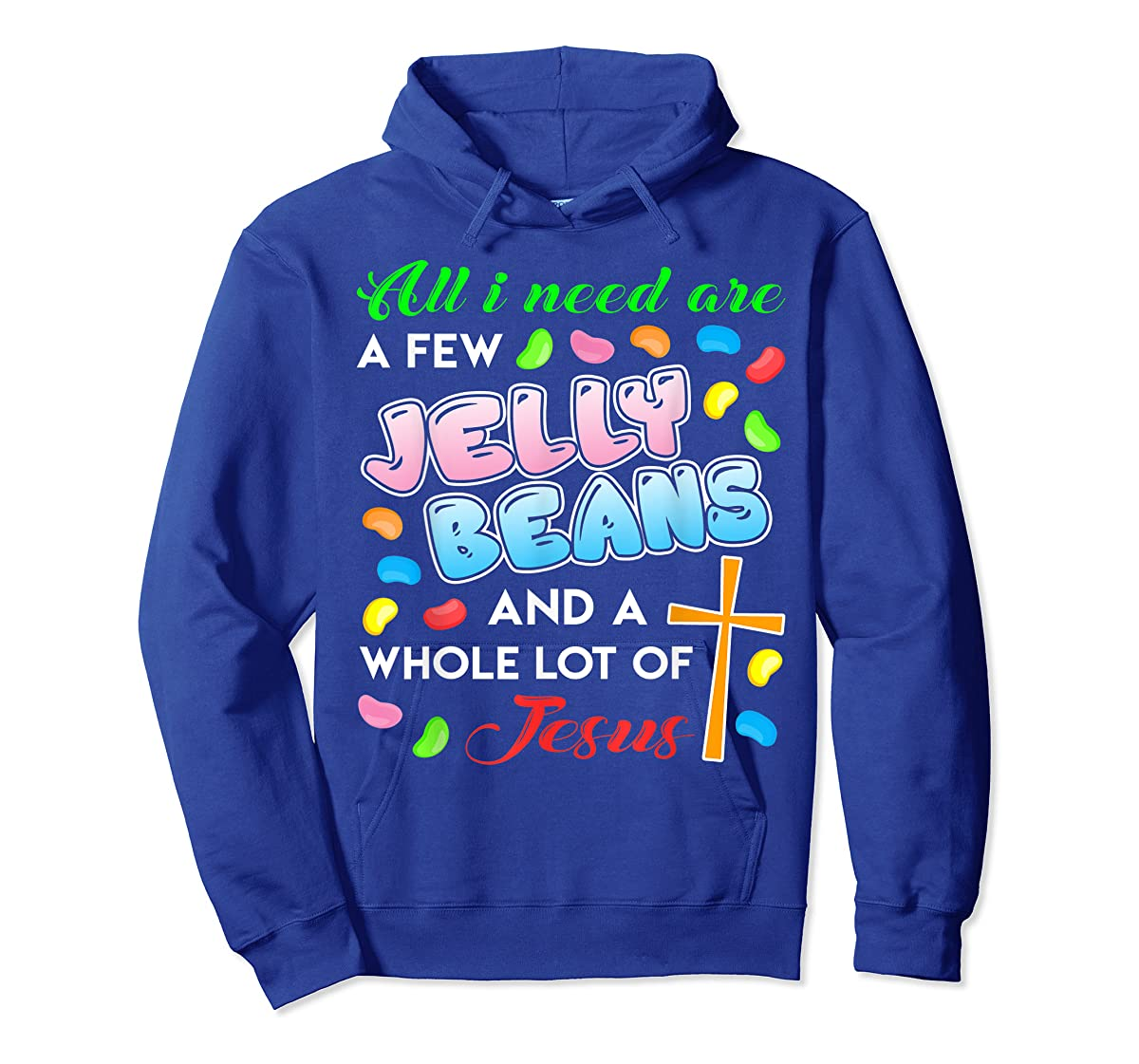 Jelly Beans And Jesus Happy Easter Funny Gift Shirt-Hoodie-Royal