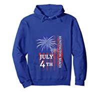 Huntington Beach 4th Of July 2019 Independence Day Shirts Hoodie Royal Blue