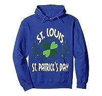 Saint Paddys Day St. Louis St Patricks Missouri T-shirt Hoodie Royal Blue