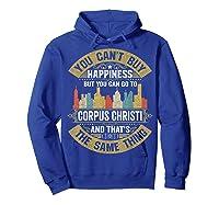Corpus Christi City Flag Tshirt I Love Corpus Christi Shirt Hoodie Royal Blue