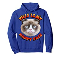 Grumpy Cat This Is My Happy Face Graphic Shirts Hoodie Royal Blue