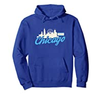 Chicago Illinois Skyline Flag Shirt Il City Gift T Shirt Hoodie Royal Blue
