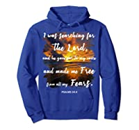 Christian Prayer Bible Verse Psalms 34 4 Quote T Shirt Hoodie Royal Blue